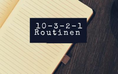 10-3-2-1-Routinen